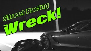 C7 Z06 Corvette WRECKS Street Racing!