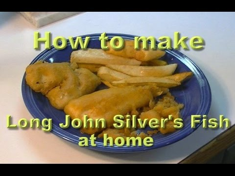 Long johns silver 39 s style fish recipe youtube for Long john silvers fish recipe
