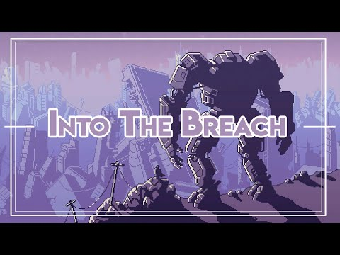 Into the Breach [Análisis corto] - Post Script