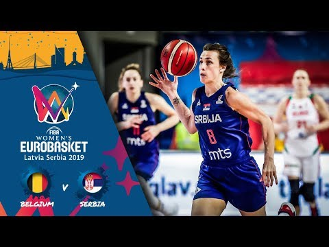 Belgium V Serbia - Full Game - FIBA Women's EuroBasket - Final Round 2019