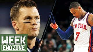 Can the Patriots Repeat with Tom Brady? Did the Knicks RUIN Carmelo Anthony? -WeekEnd Zone