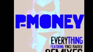 P-Money - Everything (Magik Johnson Vocal Mix)