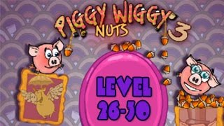 Piggy Wiggy 3 Nuts Walkthrough Level 26-30