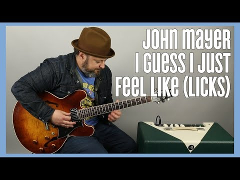John Mayer - I Guess I Just Feel Like - Solo Licks Guitar Lesson