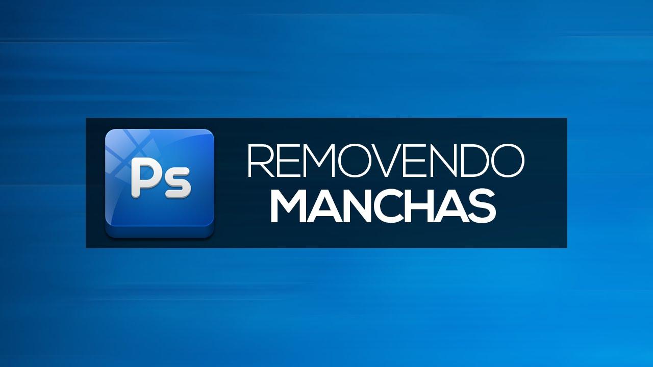 Como Remover Manchas Photoshop Cs6 Youtube
