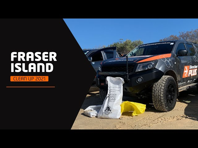 Fraser Island Clean Up 2021
