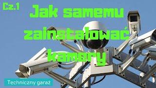 Jak samemu założyć monitoring CCTV. Jak połączyć kamery, zasilanie i rekorder (DVR)