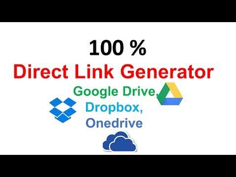 Direct Link Generator Google Drive, Dropbox, Onedrive , Easy to