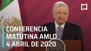 Conferencia de AMLO l 4 Abril de 2020