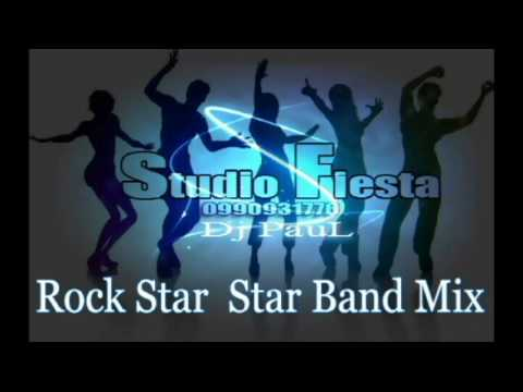 Rock star  Star band  Flaco alvarado  Mix Dj PauL