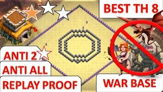 BEST TOWN HALL 8 (TH 8) REAL ANTI 2 STARS WAR BASE || REPLAY PROOF || CLASH OF CLANS