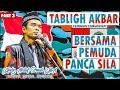 Terakhir Tausiyah Bersama Pemuda Pancasila Part 3 - Ustadz Abdul Somad Lcma