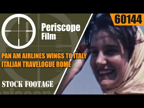 PAN AM AIRLINES  WINGS TO ITALY    ITALIAN TRAVELOGUE  ROME 60144