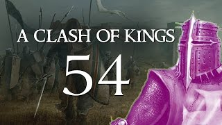 A Clash of Kings 2.2 - Part 54 (DRIVE THEM INTO THE SEA - Warband Mod)
