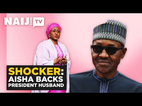 Nigeria News: Aisha Buhari Backs President Husband | Legit TV