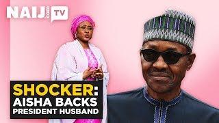 Nigeria News: Aisha Buhari Backs President Husband   Legit TV