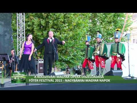 Főtér Fesztivál 2015 - A Kolozsvári Magyar Opera - második rész