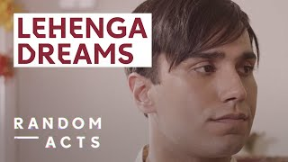 What secret does this young man have | Lehenga by Nathalia Syam | Short | Random Acts.mp3
