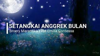 Broery Marantika & Emilia Contessa - Setangkai Anggrek Bulan Lirik