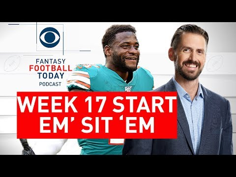 Week 17 Fantasy Football START Or SIT Decisions | Fantasy Football Today