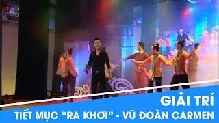 Ra khơi - vũ đoàn Carmen | Đêm nhạc Ra Khơi | Nagakawa Việt Nam