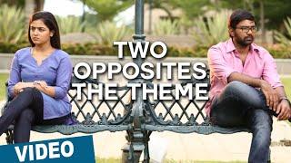 Official: Two Opposites - The Theme | Maalai Nerathu Mayakkam | Amrit