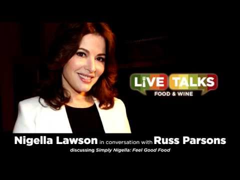 Nigella Lawson in conversation with Russ Parsons