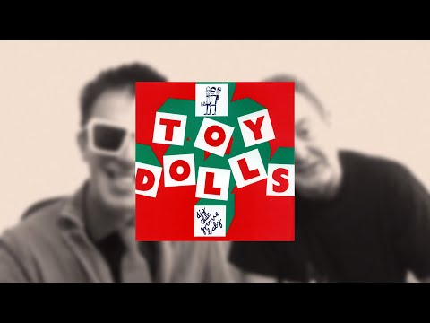 THE TOY DOLLS ALBUM INTERVIEWS - DIG THAT GROOVE BABY