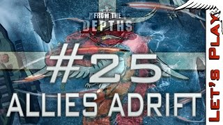 From the Depths #25 Allies Adrift, Multiplayer - Let