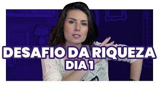 Baixar DESAFIO DA RIQUEZA 1º DIA: Para começar 2019 mais rica! (TEM SURPRESA!)
