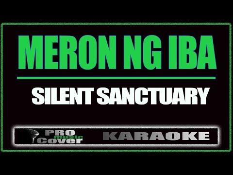 Meron Ng Iba - SILENT SANCTUARY (KARAOKE)