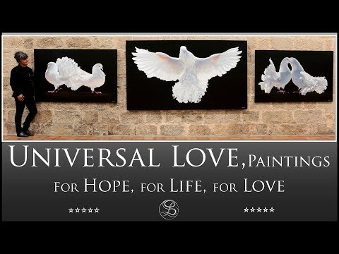 Universal Love, paintings for Hope, life and love by Laurence Saunois, artist