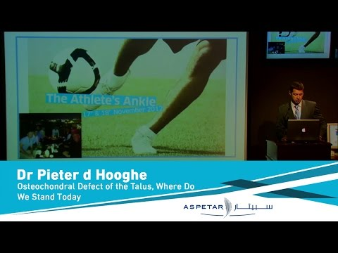Osteochondral Defect of the Talus, Where Do We Stand Today by Dr Pieter d Hooghe