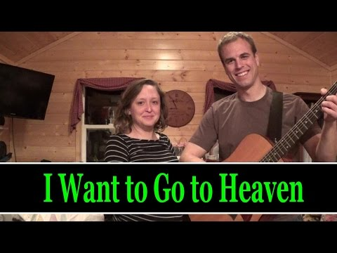 I Want to Go to Heaven by Rick Metcalf