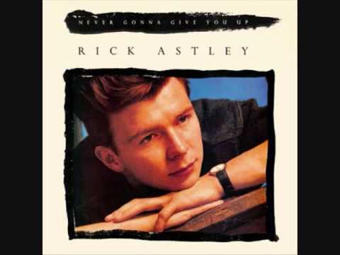 Rick Astley-Never Gonna Give You Up-(Shortened Cake Mix ... - photo #32