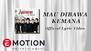 Armada - Mau Dibawa Kemana (Official Lyric Video)
