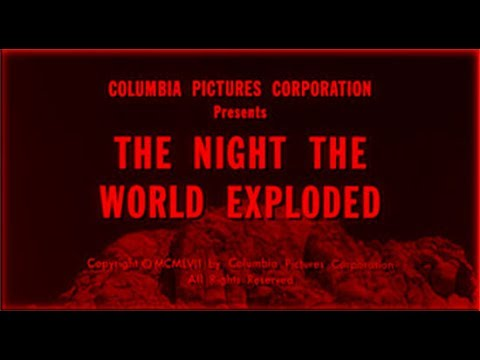 Night the World Exploded - 1957 Science Fiction Film