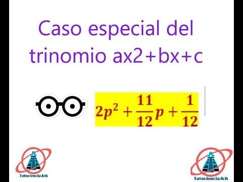 Caso Especial Del Trinomio De La Forma Ax2+bx+c #1