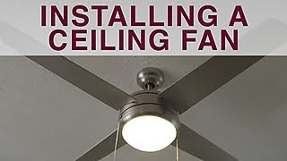 How to Install a Ceiling Fan - DIY Network