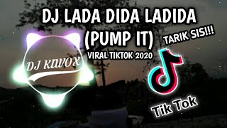 Dj ladadidadi x tarik sis!!! semongko (pump it - the black eyed peas) tik tok 2020 | kiwox remix