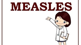 Measles (rubeola) - causes, symptoms, treatment (vaccines) & pathology