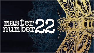 Numerology Secrets Of Master Number 22!