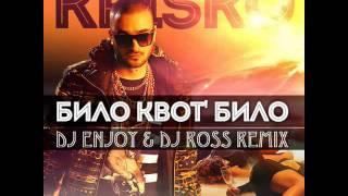 Krisko - Bilo Kvot Bilo (DJ ENJOY & Dj ROSS REMIX)