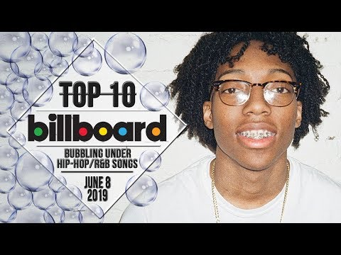 Top 10 • US Bubbling Under Hip-Hop/R&B Songs • June 8, 2019   Billboard-Charts