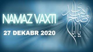 27 Dekabr 2020 NAMAZ VAXTİ