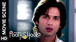Shahid shows his soft side | Paathshaala | Movie Scene