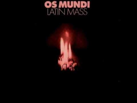 Os Mundi -  Latin Mass 1970 (Full Album).wmv