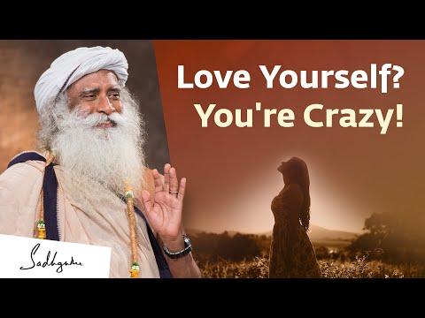 Believe In Yourself? You're Crazy! | Sadhguru