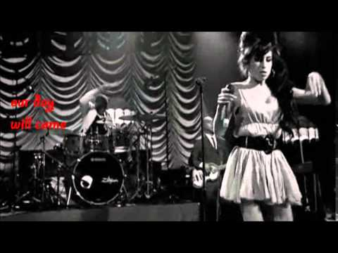 Amy Winehouse - Our day will come (lyrics)