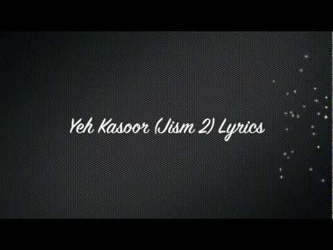 Yeh Kasoor (Jism 2) Lyrics* English Translation in description box